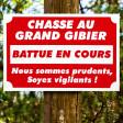 """Panneau """"CHASSE AU GRAND GIBIER"""" en Akilux 60 x 40 cm"""