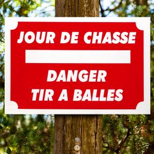 """Panneau """"JOUR DE CHASSE"""" en Akilux 60 x 40 cm"""