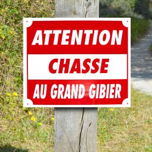 "Panneau ""CHASSE AU GRAND GIBIER"" en Polypropylène 0.8 mm 30 x 25 cm"