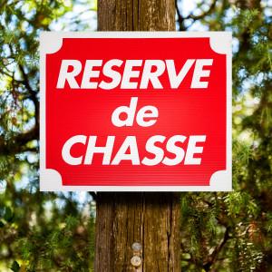 """Panneau """"RESERVE DE CHASSE"""" en Akilux 30 x 25 cm"""