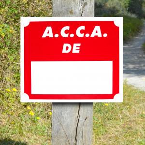 """Panneau """"A.C.C.A DE ..."""" en Polypropylène 0.8 mm 30 x 25 cm"""